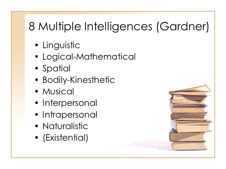 8 Multiple Intelligences (Gardner)