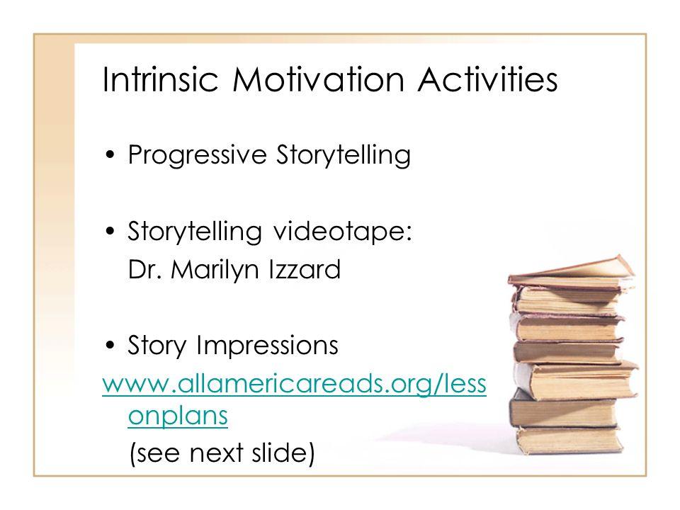 Intrinsic Motivation Activities