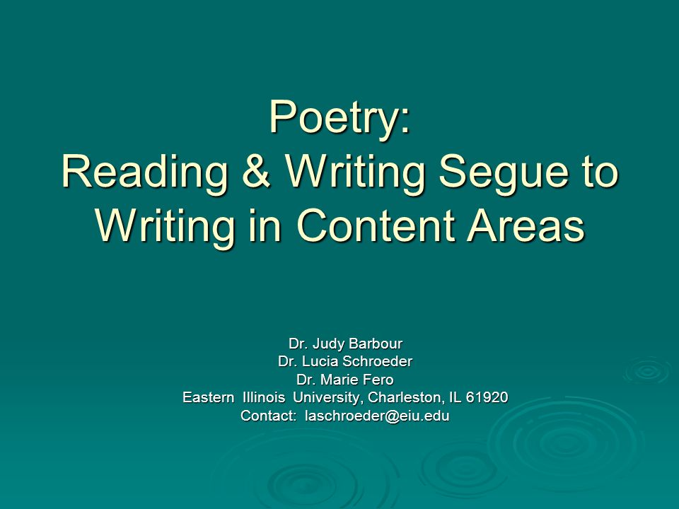Poetry: Reading & Writing Segue to Writing in Content Areas