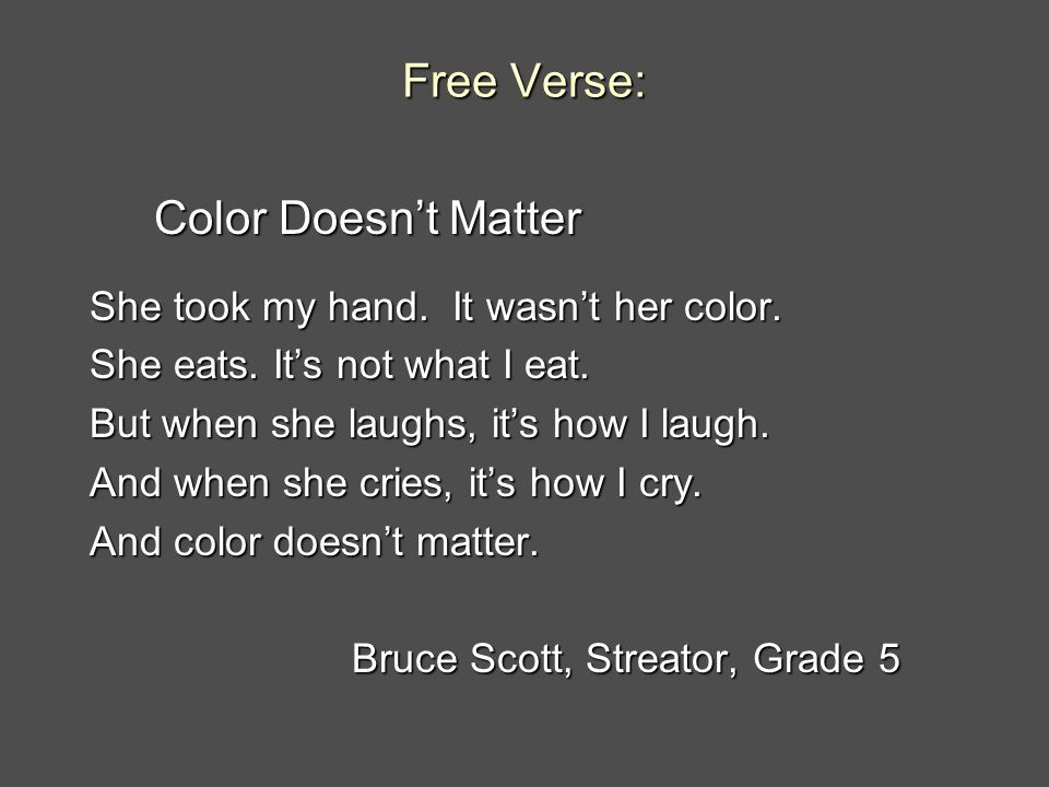 Free Verse: Color Doesn't Matter