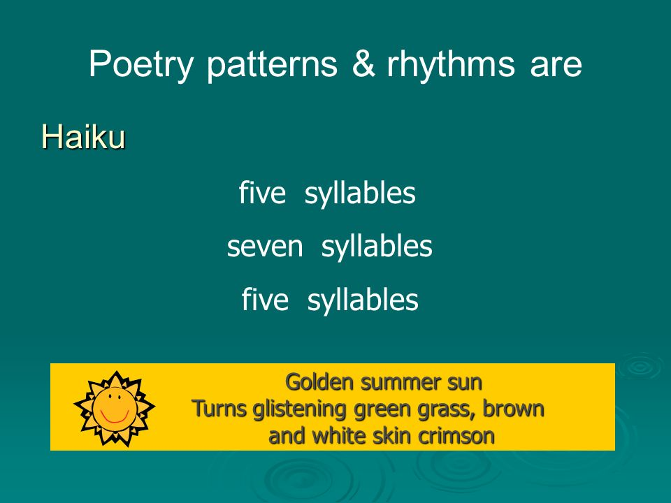Poetry patterns & rhythms are