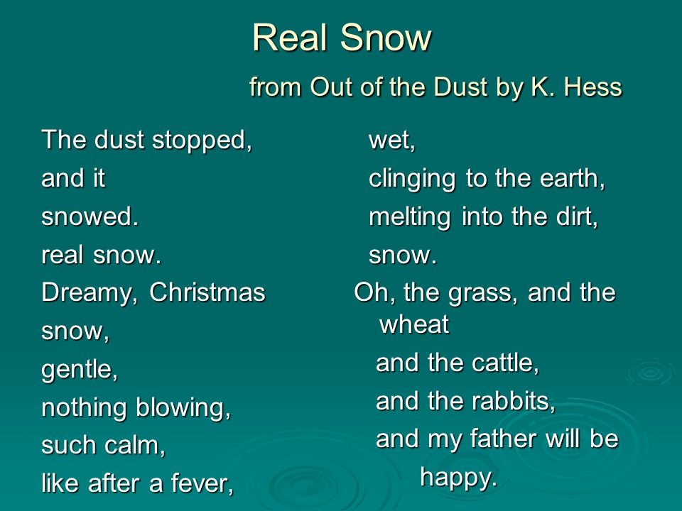 Real Snow from Out of the Dust by K. Hess