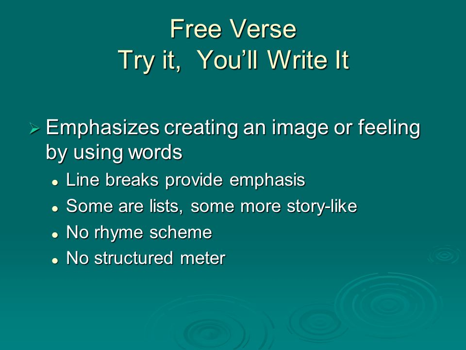 Free Verse Try it, You'll Write It