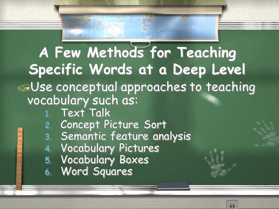 A Few Methods for Teaching Specific Words at a Deep Level