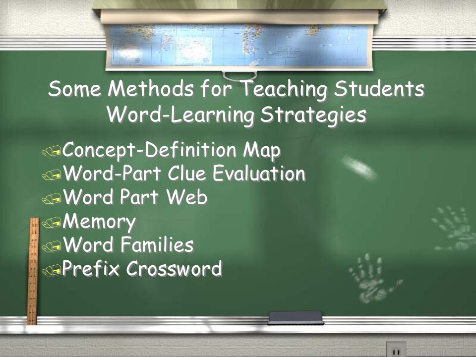 Some Methods for Teaching Students Word-Learning Strategies