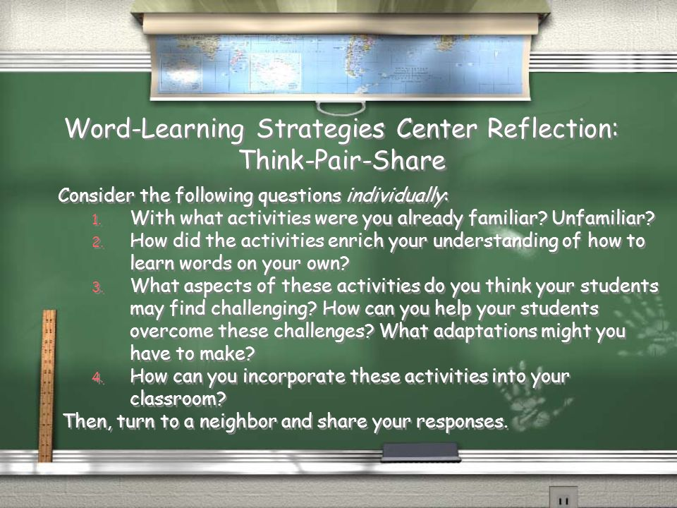 Word-Learning Strategies Center Reflection: Think-Pair-Share