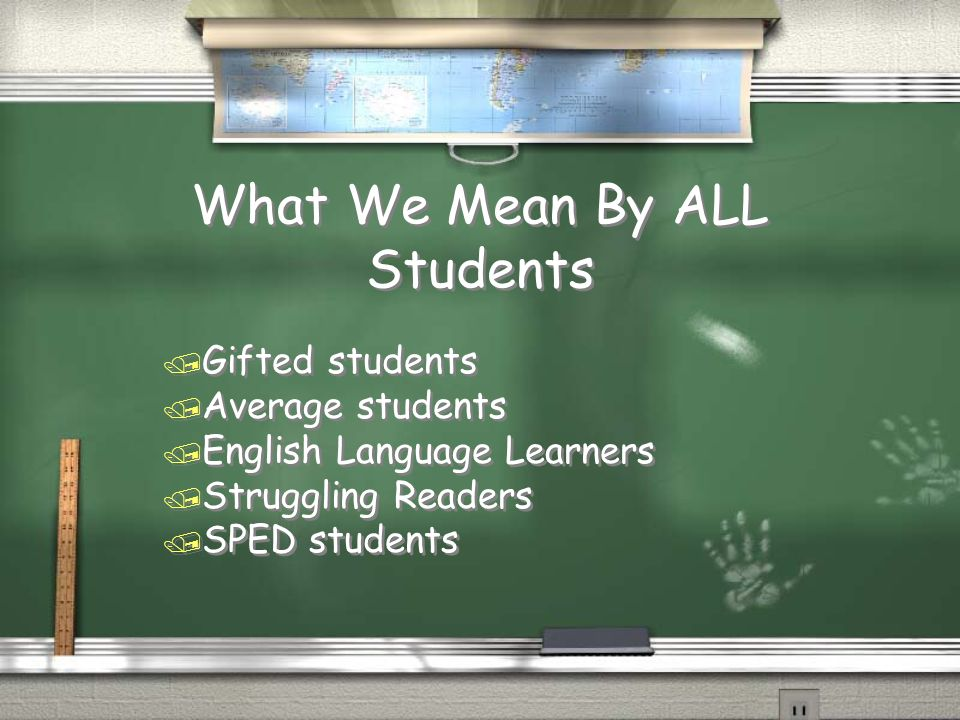 What We Mean By ALL Students