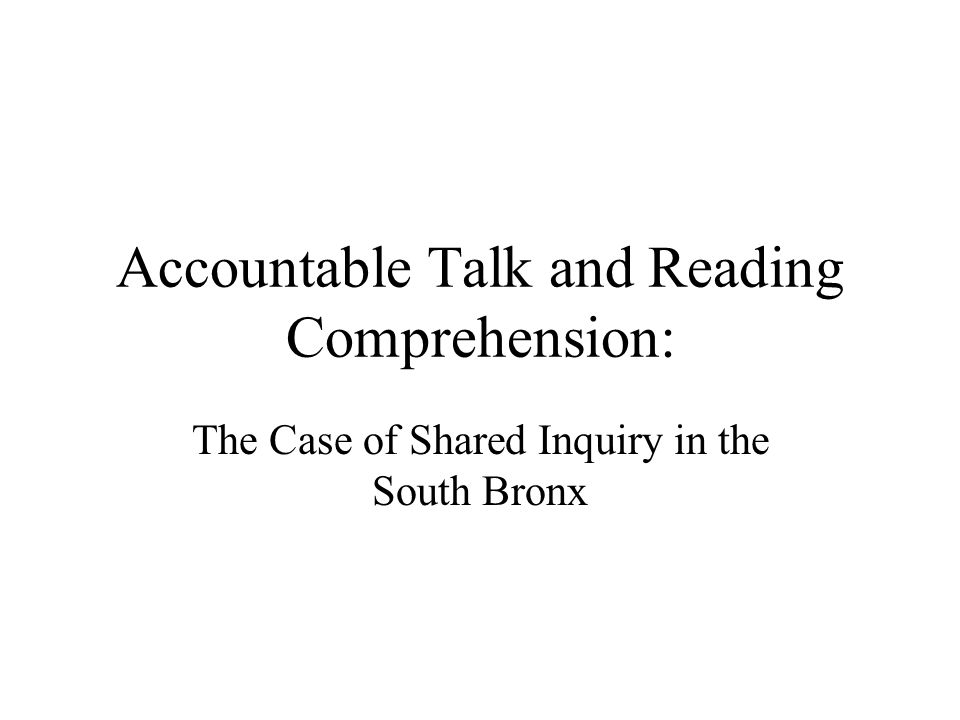 Accountable Talk and Reading Comprehension: