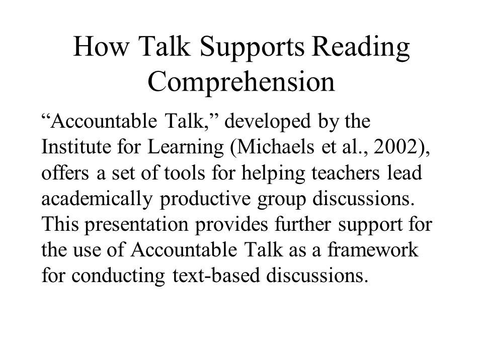 How Talk Supports Reading Comprehension