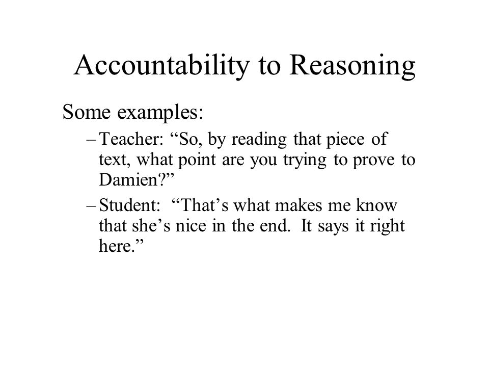 Accountability to Reasoning