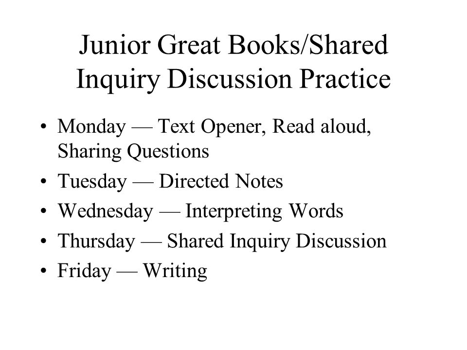 Junior Great Books/Shared Inquiry Discussion Practice