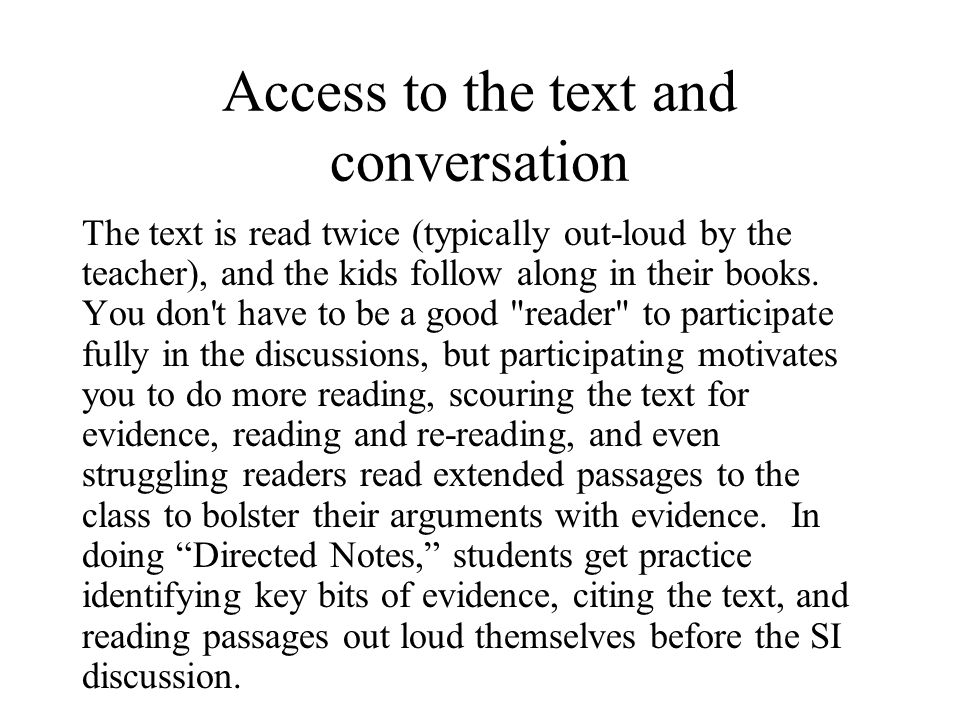 Access to the text and conversation