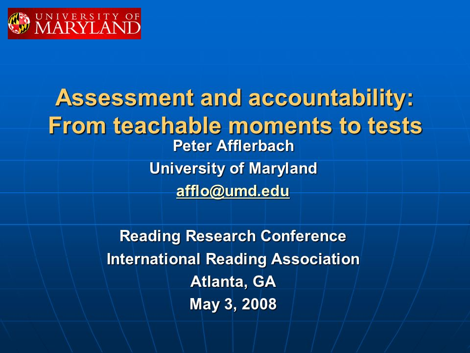Assessment and accountability: From teachable moments to tests