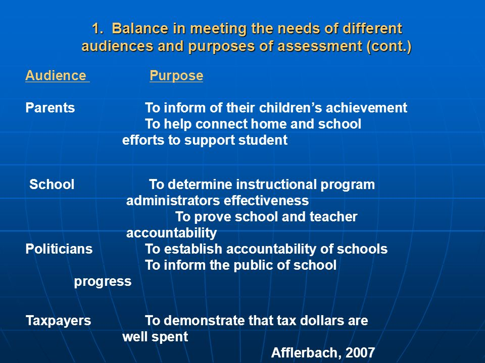 1. Balance in meeting the needs of different audiences and purposes of assessment (cont.)