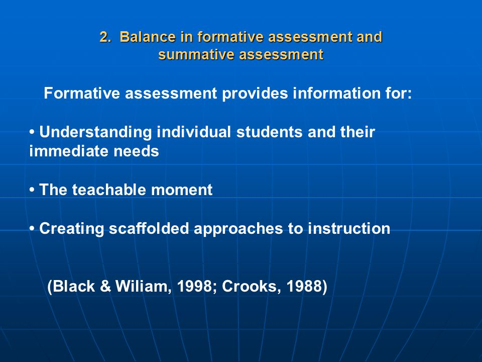 2. Balance in formative assessment and summative assessment