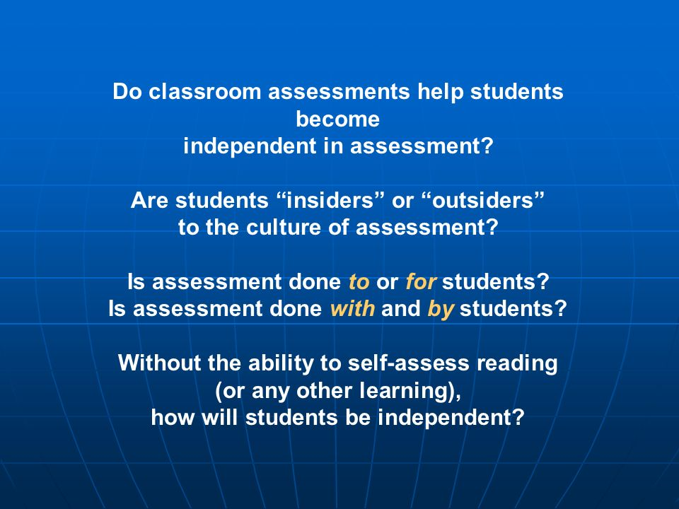 Do classroom assessments help students become
