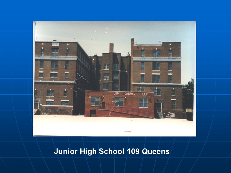 Junior High School 109 Queens