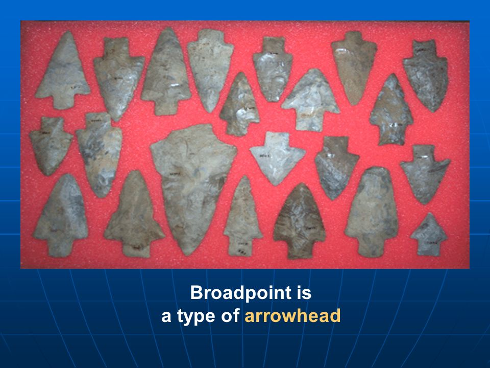 Broadpoint is a type of arrowhead