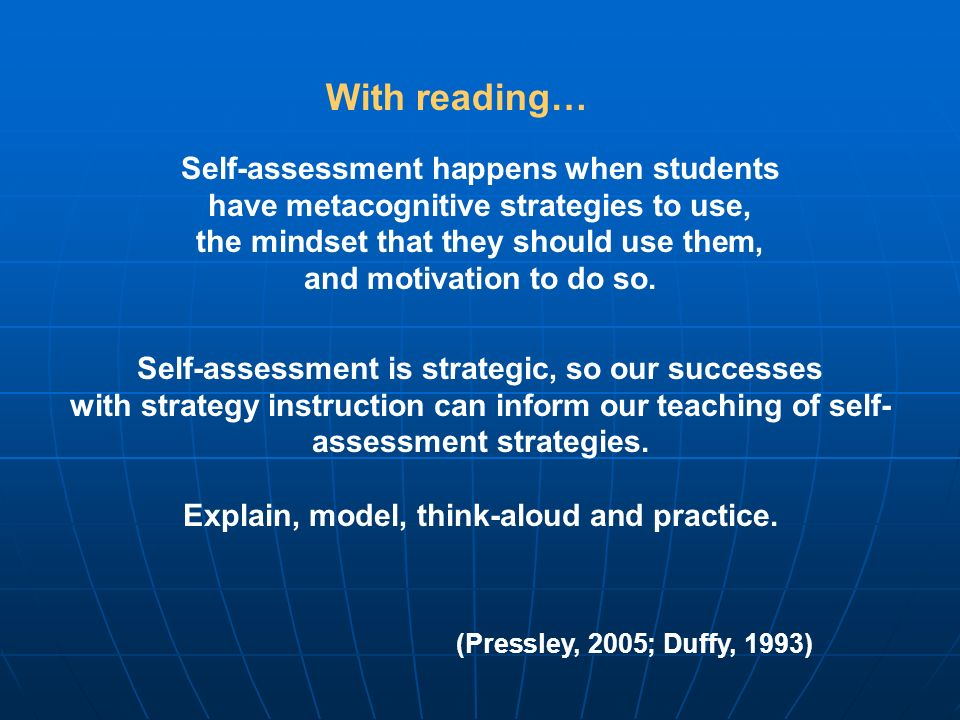 With reading… Self-assessment happens when students