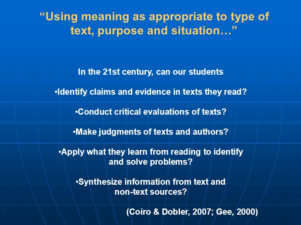 Using meaning as appropriate to type of text, purpose and situation…
