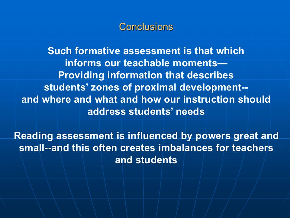 Such formative assessment is that which informs our teachable moments—