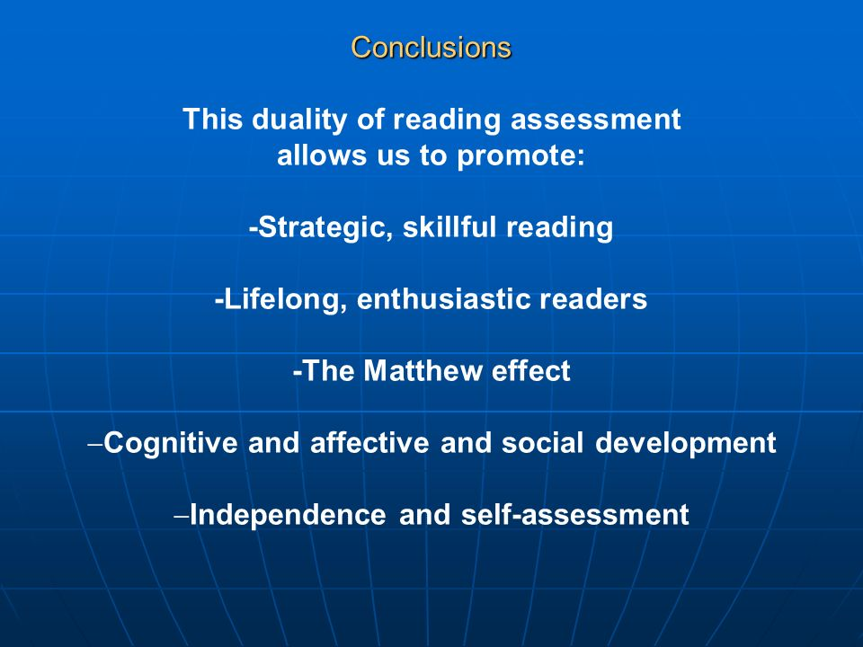 This duality of reading assessment allows us to promote: