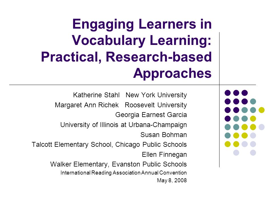 Engaging Learners in Vocabulary Learning: Practical, Research-based Approaches