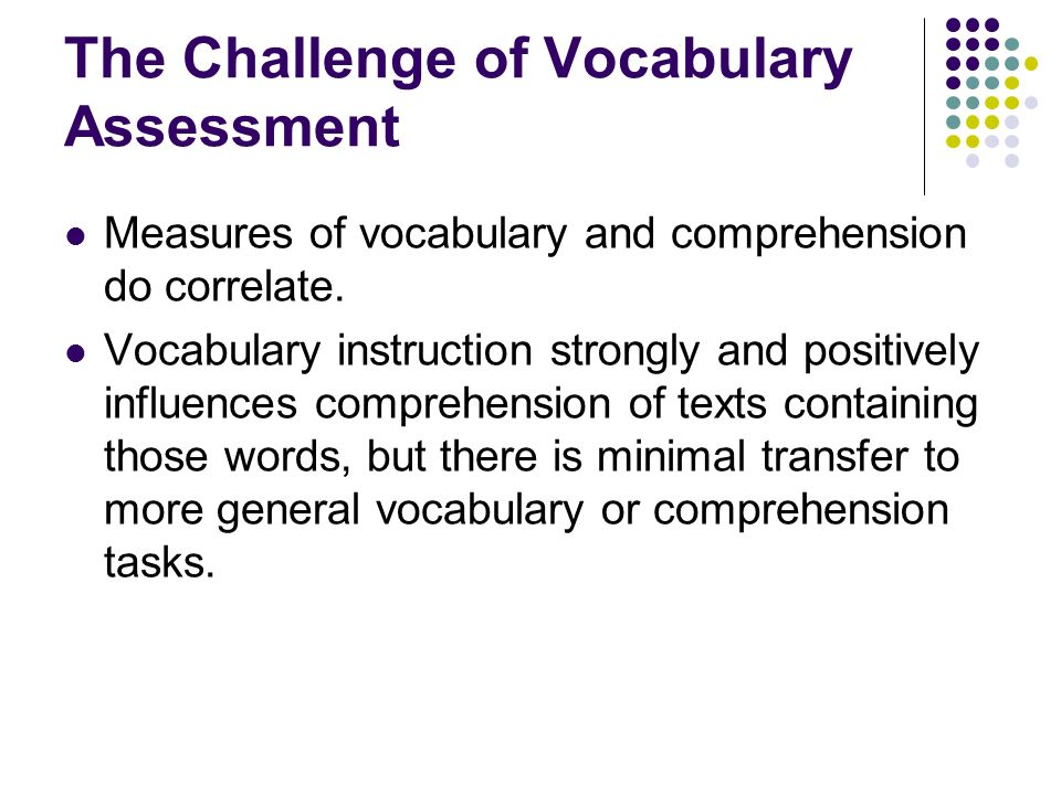 The Challenge of Vocabulary Assessment