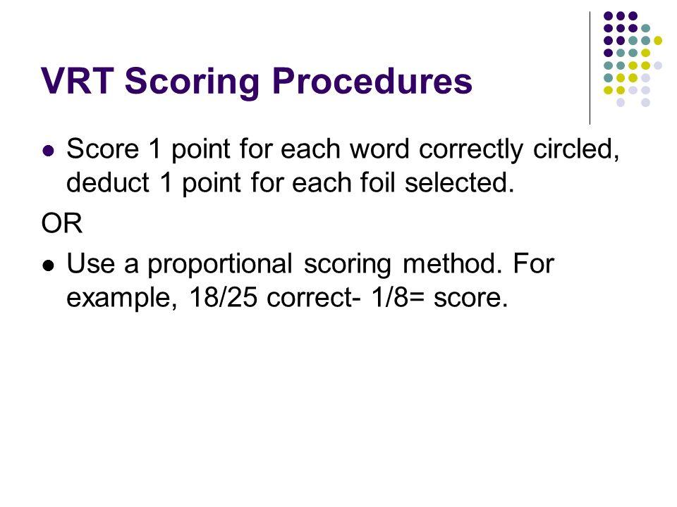 VRT Scoring Procedures