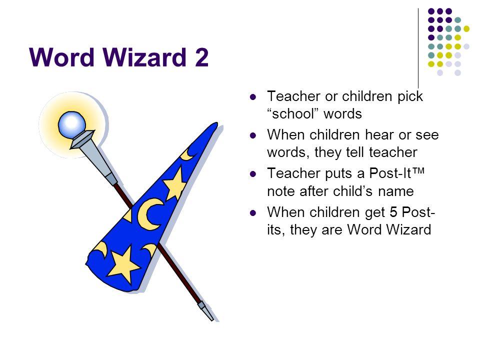 Word Wizard 2 Teacher or children pick school words