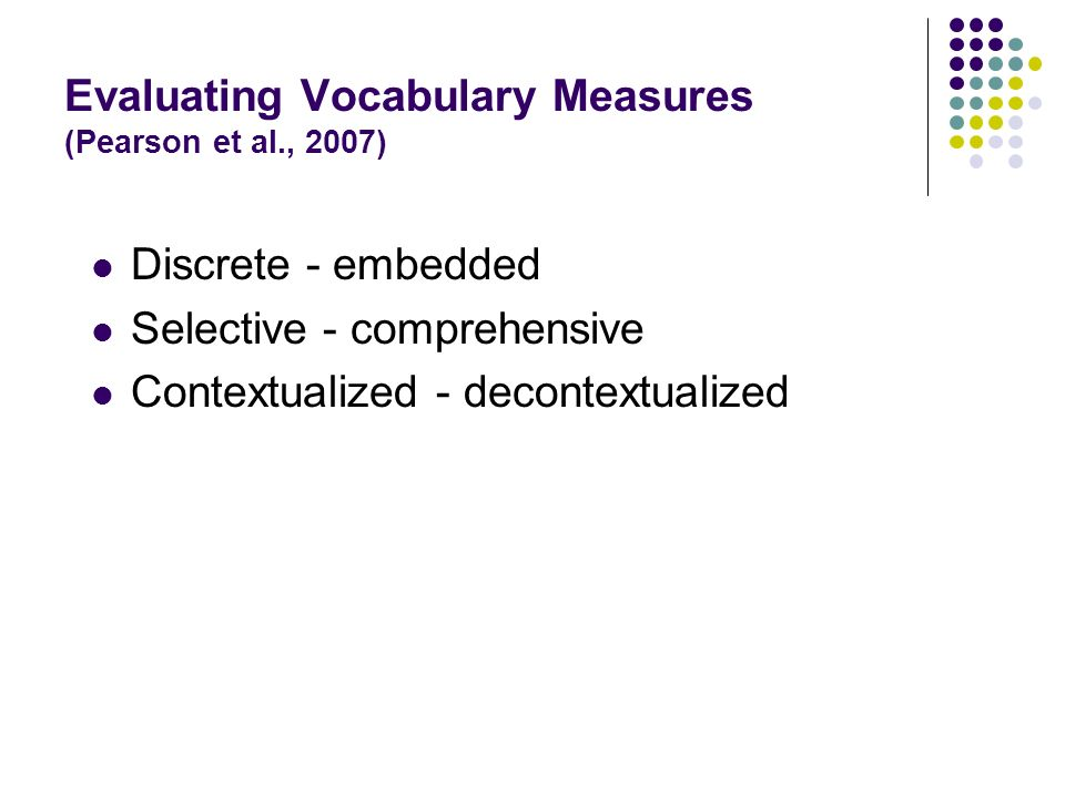 Evaluating Vocabulary Measures (Pearson et al., 2007)