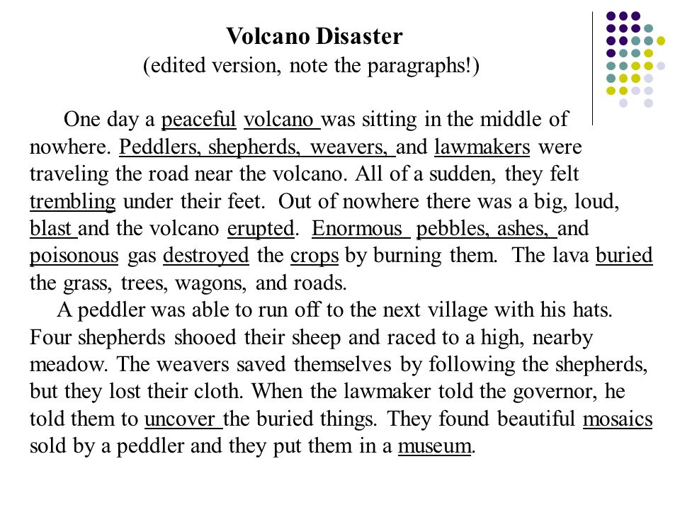 Volcano Disaster (edited version, note the paragraphs!)