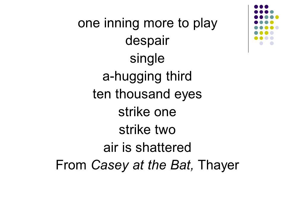 From Casey at the Bat, Thayer