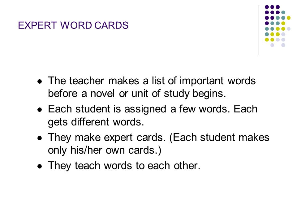 Each student is assigned a few words. Each gets different words.