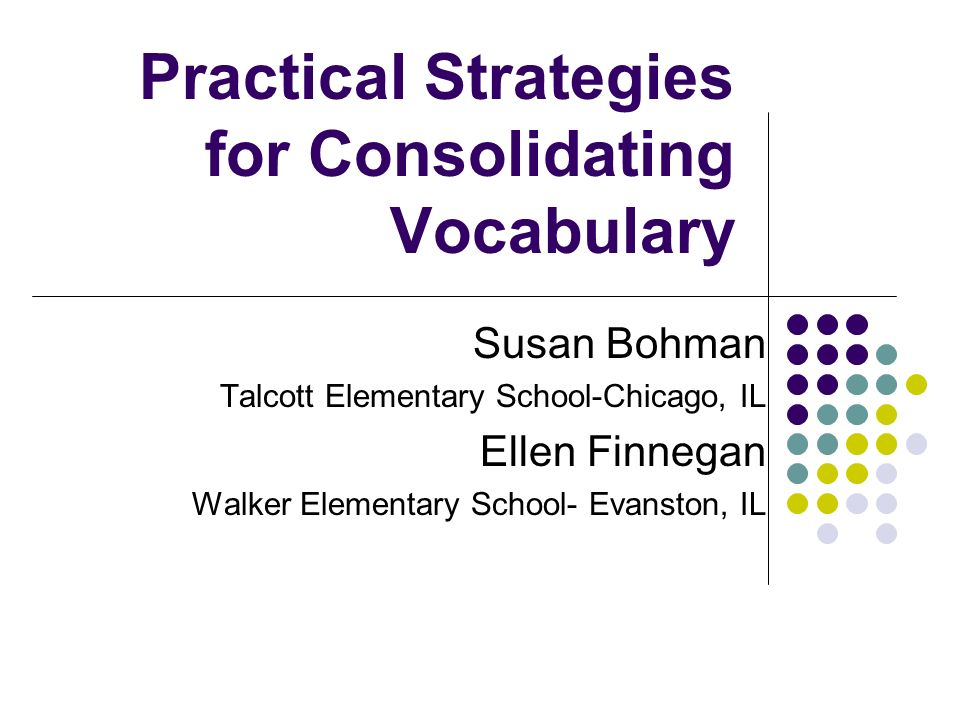 Practical Strategies for Consolidating Vocabulary
