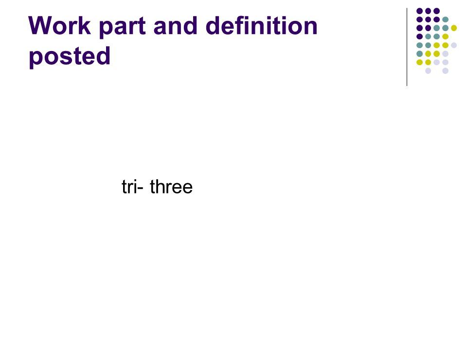 Work part and definition posted