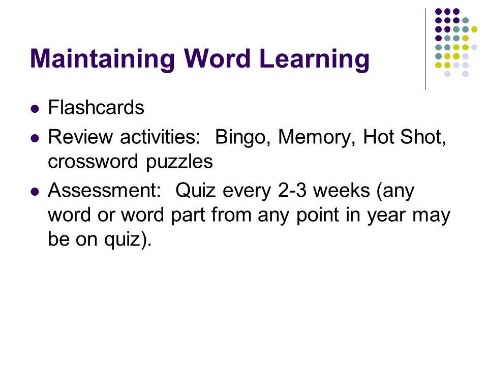 Maintaining Word Learning