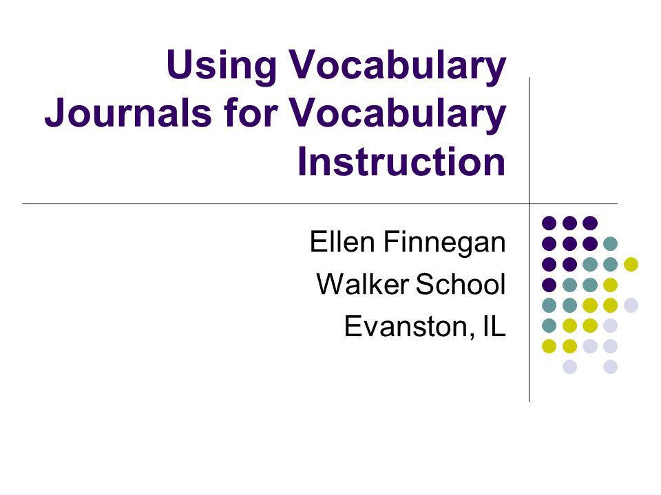 Using Vocabulary Journals for Vocabulary Instruction