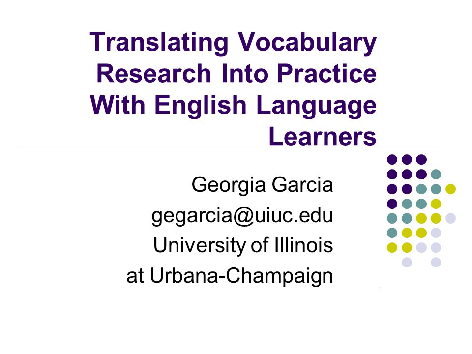 Translating Vocabulary Research Into Practice With English Language Learners