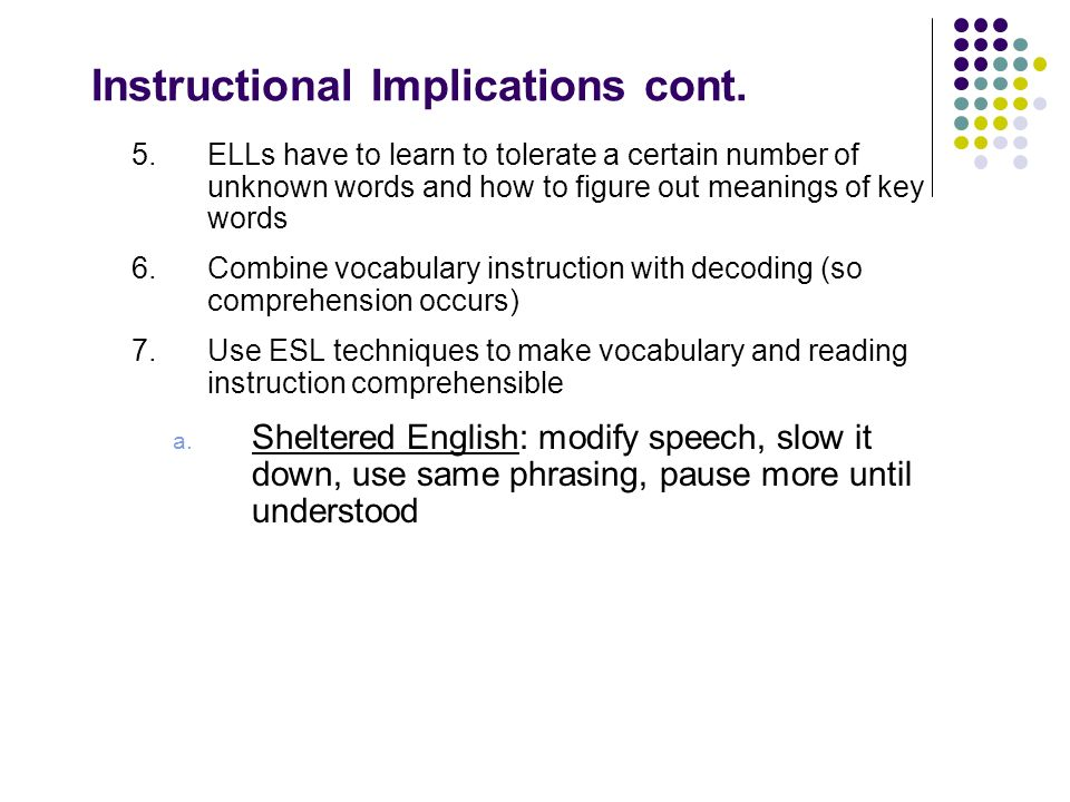 Instructional Implications cont.
