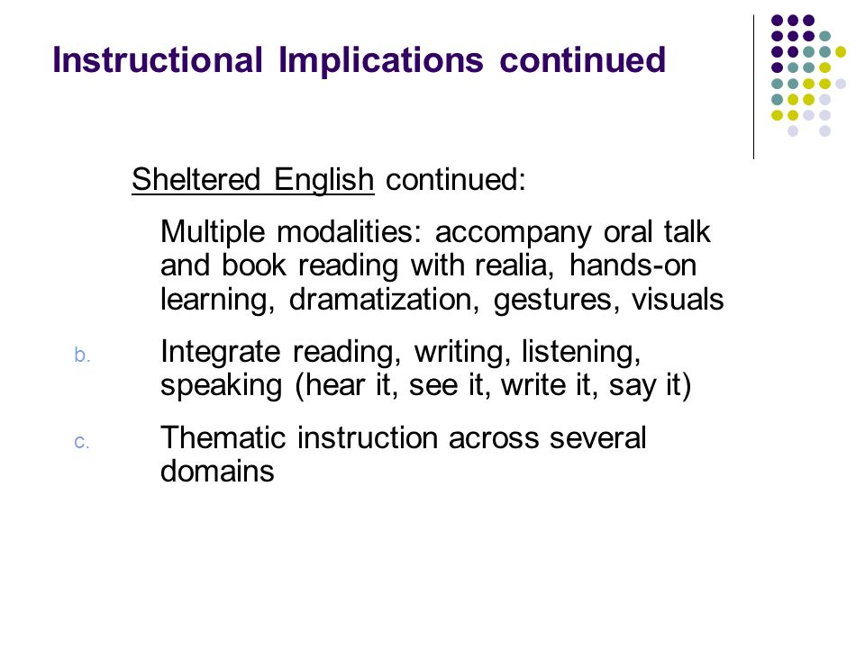 Instructional Implications continued