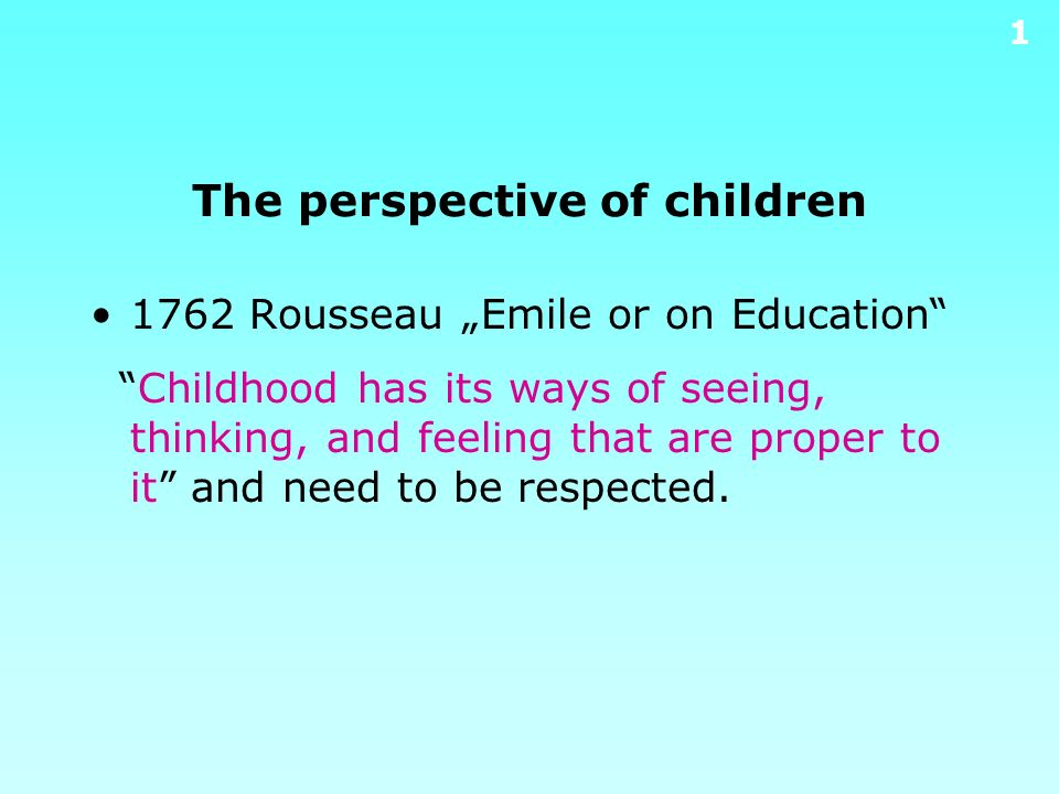 The perspective of children