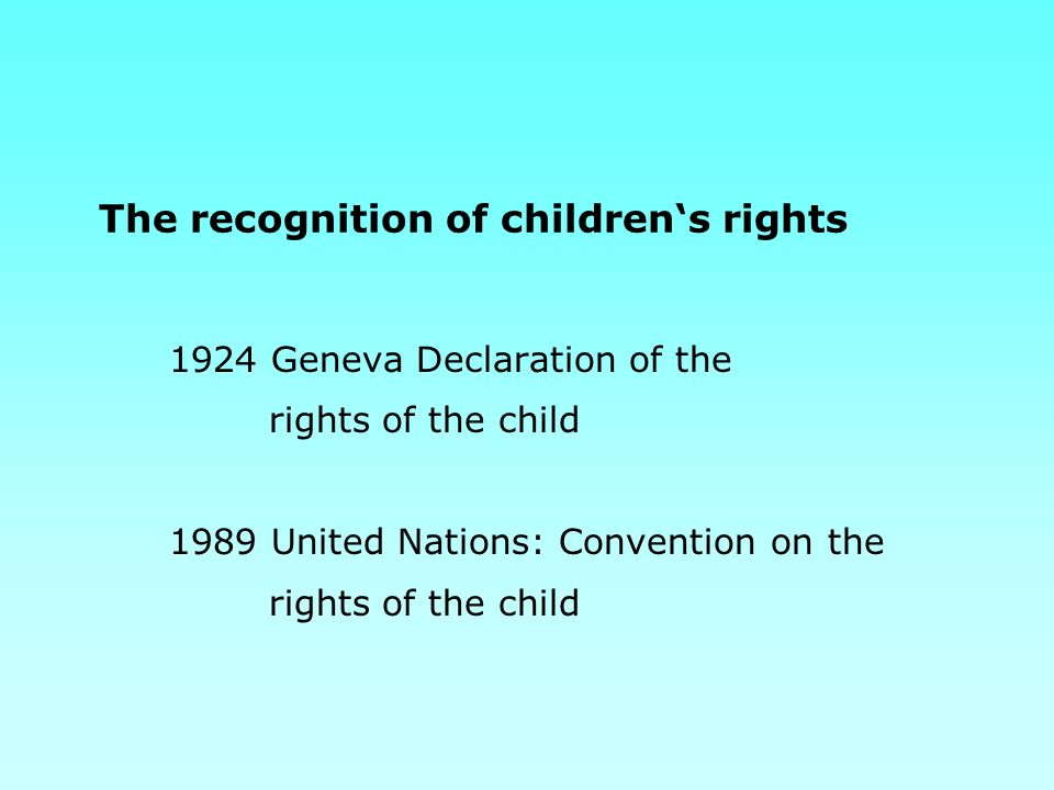 The recognition of children's rights