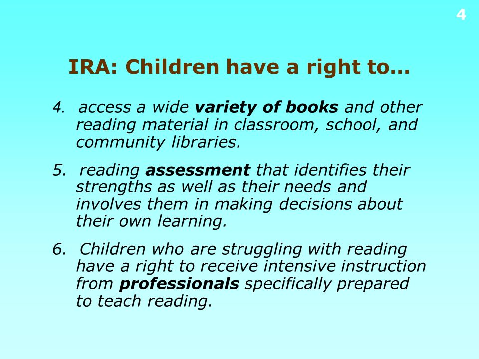 IRA: Children have a right to…