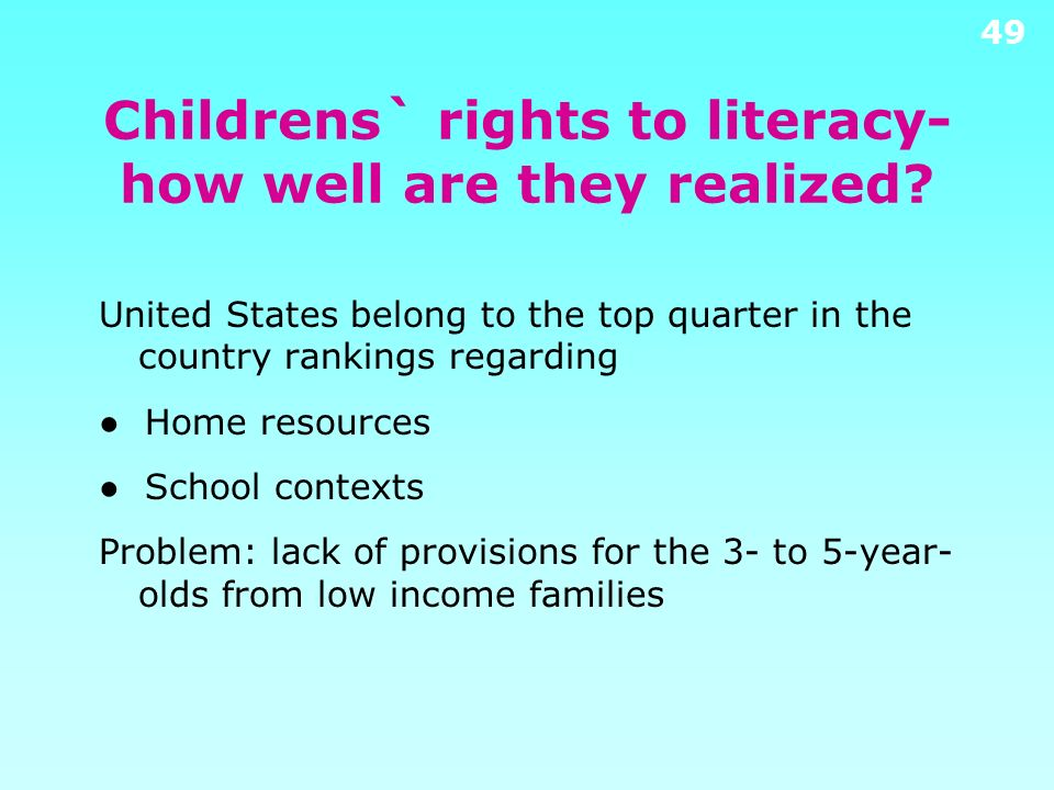 Childrens` rights to literacy- how well are they realized