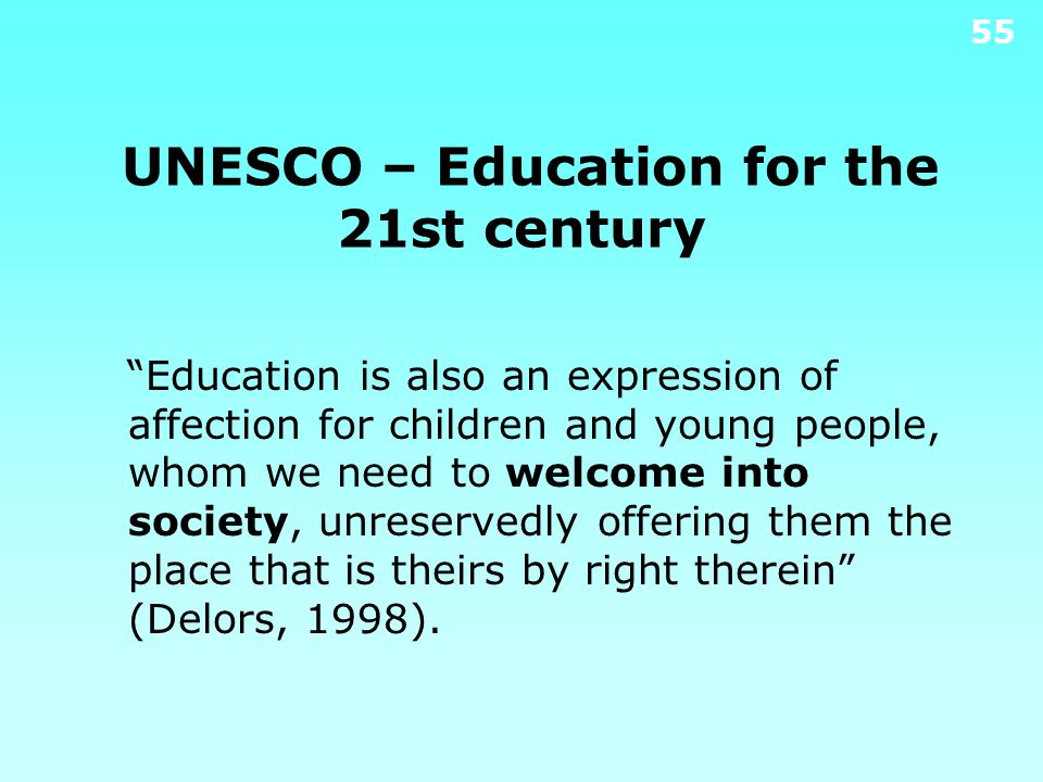 UNESCO – Education for the 21st century