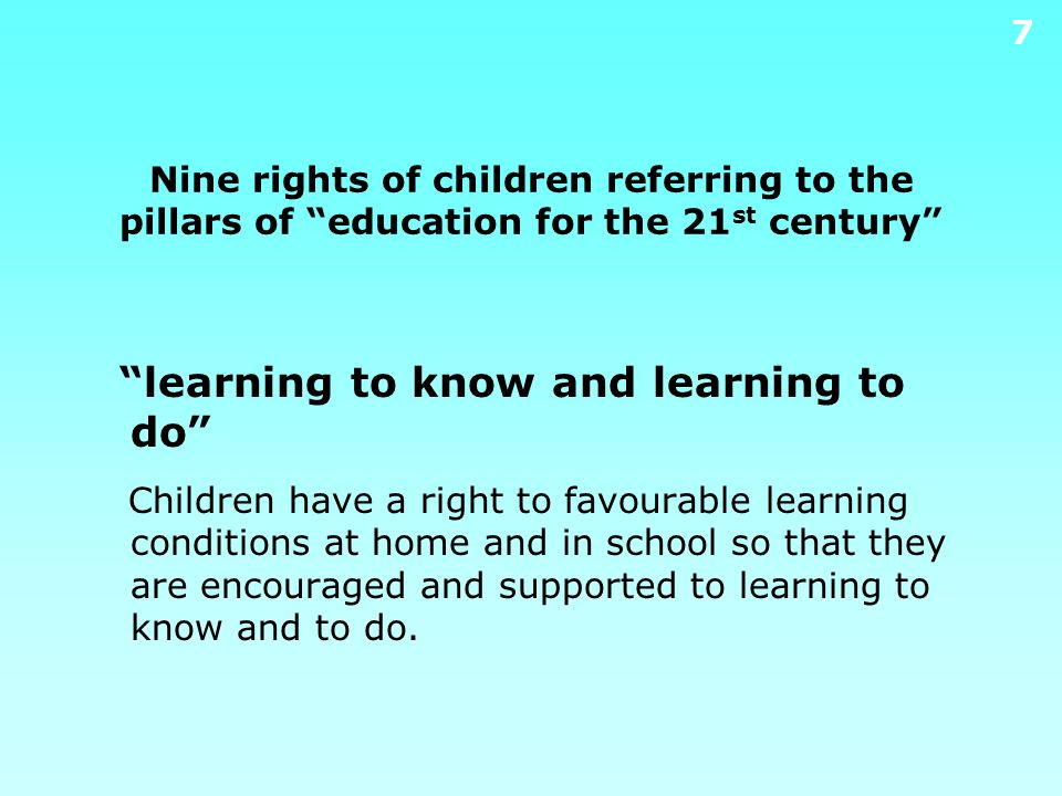 Nine rights of children referring to the pillars of education for the 21st century