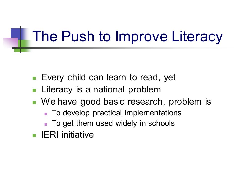 The Push to Improve Literacy