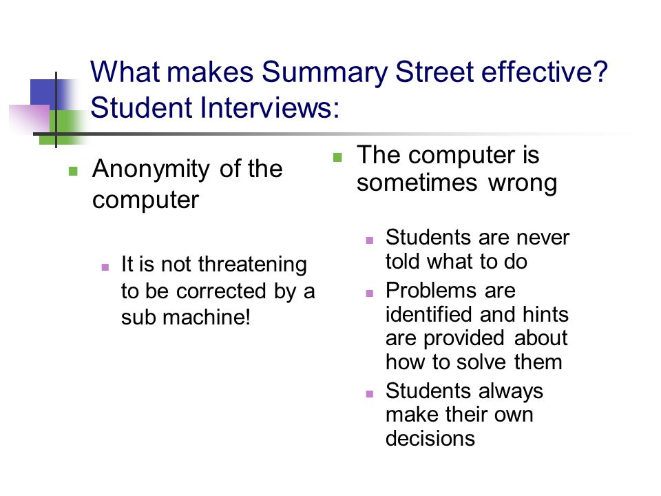 What makes Summary Street effective Student Interviews: