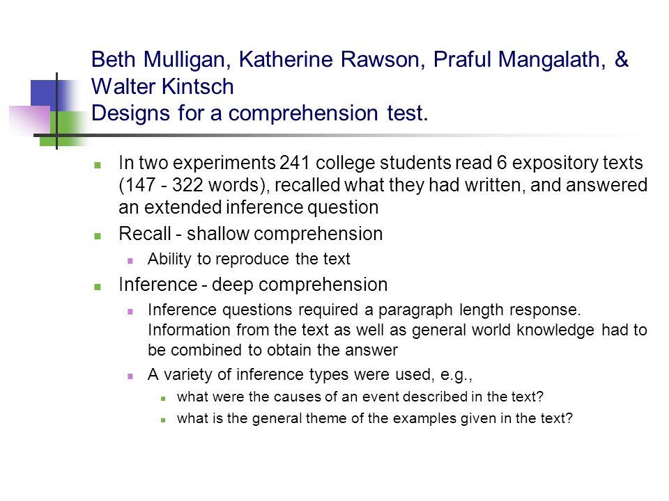 Beth Mulligan, Katherine Rawson, Praful Mangalath, & Walter Kintsch Designs for a comprehension test.